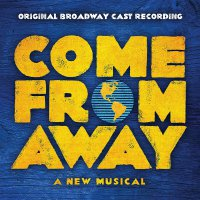 Various Artists - Come From Away (Original Broadway Cast Recording)