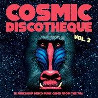 Various Artists -Cosmic Discotheque Vol. 3