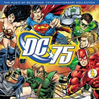 Various Artists -Dc 75: The Music Of Dc Comics: 75Th Anniversary Collection