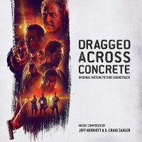 Various Artists - Dragged Across Concrete Original Soundtrack