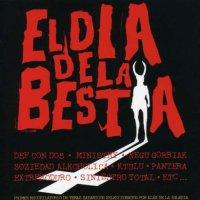 Various Artists - El Dia De La Bestia The Day Of The Beast Seleccion Bso