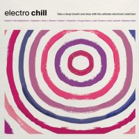 Various Artists -Electro Chill