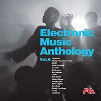 Various Artists - Electronic Music Anthology Vol 6