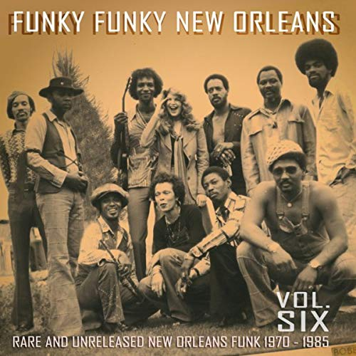 Various Artists - Funky Funky New Orleans 6