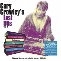 Various Artists -Gary Crowley's Lost 80S Vol. 2