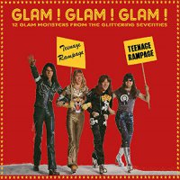 Various Artists -Glam Glam Glam: 12 Glam Monsters From The Glittering Seventies