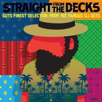 Various Artists - Guts Presents: Straight From The Decks / Various
