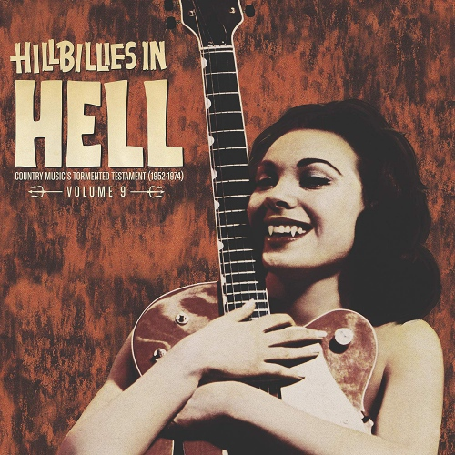 Various Artists - Hillbillies In Hell: Vol. 9 / Various