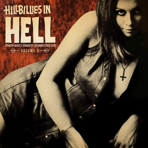 Various Artists - Hillbillies In Hell: Volume X