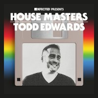 Various Artists - House Masters: Todd Edwards