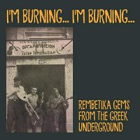 Various Artists - I'm Burning I'm Burning