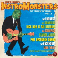 Various Artists - Infamous Instromonsters Of Rock & Roll Vol 1