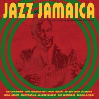 Various Artists -Jazz In Jamaica