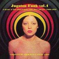 Various Artists -Jugoton Funk Vol. 1