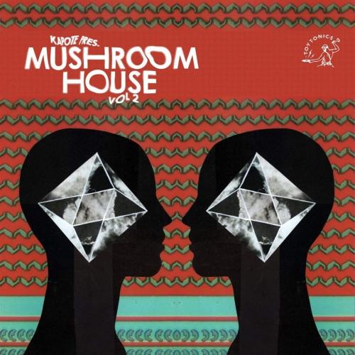 Various Artists -Kapote Pres Mushroom House Vol 2
