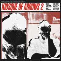 Various Artists - Kiosque Of Arrows 2