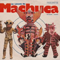 Various Artists -La Locura De Machuca