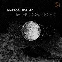 Various Artists - Maison Fauna Field Guide 1