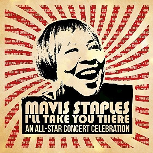 Various Artists Mavis Staples I Ll Take You There An