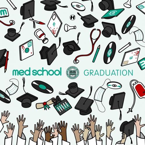 Various Artists - Med School: Graduation