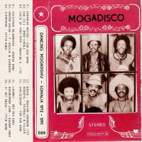 Various Artists - Mogadisco - Dancing Mogadishu Somalia 1972 - 1991