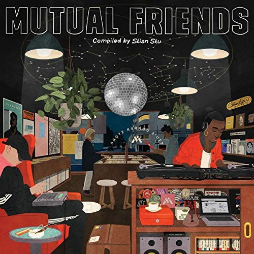 Various Artists - Mutual Friends: Compiled By Stian Stu