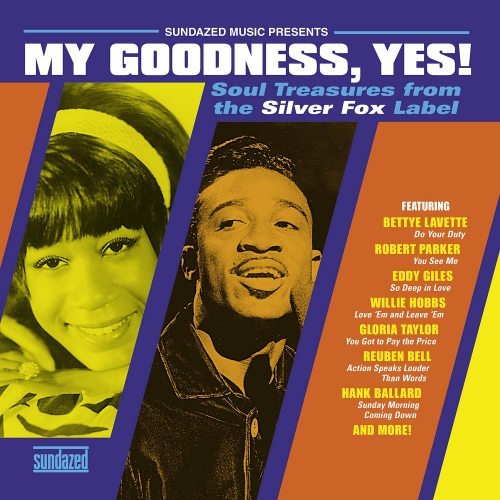 Various Artists -My Goodness, Yes! Soul Treasures From The Silver Fox Label