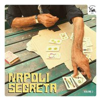Various Artists -Napoli Segreta Volume 2