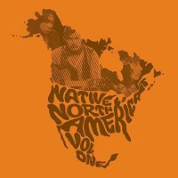 Various Artists -Native North America Vol. 1: