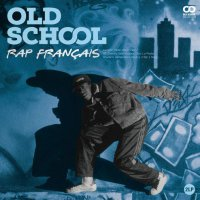 Various Artists -Old School: Rap Francais