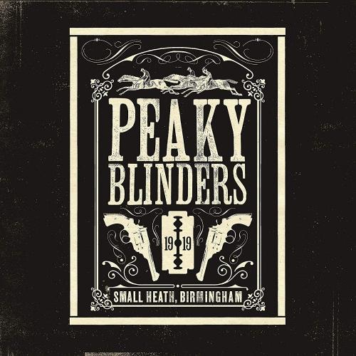 Various Artists - Peaky Blinders Original Music From The Tv Series