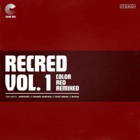 Various Artists -Recred Vol. 1: Color Red Remixed Ep Various