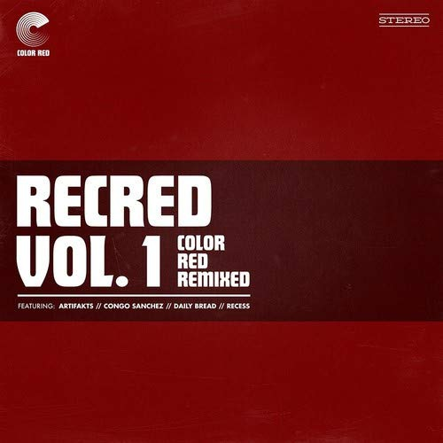 Various Artists - Recred Vol. 1: Color Red Remixed Ep Various