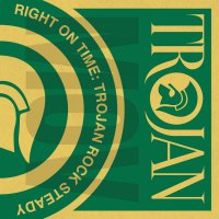 Various Artists -Right On Time: Trojan Rock Steady