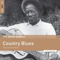 Various Artists - Rough Guide To Country Blues