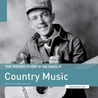 Various Artists - Rough Guide To The Roots Of Country Music
