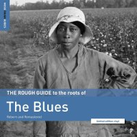 Various Artists - Rough Guide To The Roots Of The Blues
