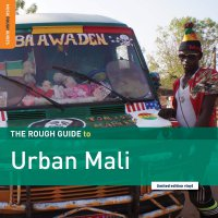 Various Artists -Rough Guide To Urban Mali