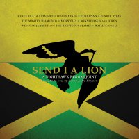 Various Artists - Send I A Lion: A Nighthawk Reggae Joint