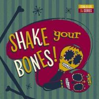 Various Artists -Shake Your Bones: Stag-O-Lee Dj Set Vol. 2
