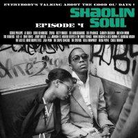 Various Artists - Shaolin Soul EPisode 4