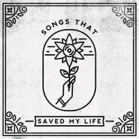 Various Artists - Songs That Saved My Life / Various