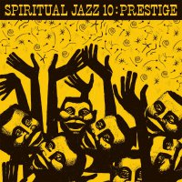 Various Artists - Spiritual Jazz 10: Prestige