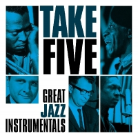 Various Artists - Take Five: Great Jazz Instrumentals