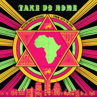 Various Artists - Take Us Home: Boston Roots Reggae From 1979 To 1988