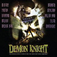 Various Artists - Tales From The Crypt Presents: Demon Knight—Original Motion Picture Soundtrack
