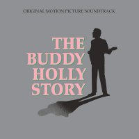 Various Artists -The Buddy Holly Story (Original Motion Picture Soundtrack)