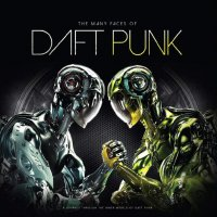 Various Artists -The Many Faces Of Daft Punk