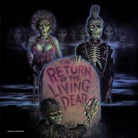 Various Artists - The Return Of The Living Dead