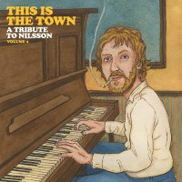Various Artists -This Is The Town: A Tribute To Nilsson Volume 2